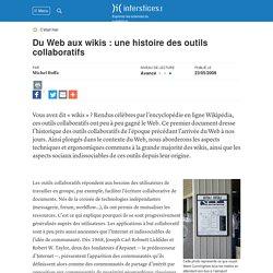 Du Web aux wikis : une histoire des outils collaboratifs