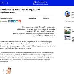 Systèmes dynamiques et équations différentielles