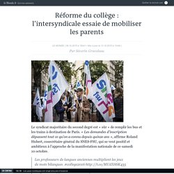 Réforme du collège : l'intersyndicale essaie de mobiliser les parents