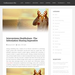 Intersystems Healthshare -The Information Sharing Imperative - Go4Insurance Biz