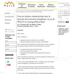 17/02 - Vivre les relations interterritoriales dans le domaine de la transition énergétique, le cas de TEPosCV en Auvergne-Rhône-Alpes