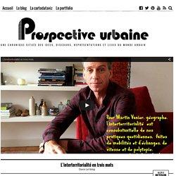 L'interterritorialité en trois mots - Prospective urbaine