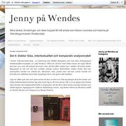 Jenny på Wendes: Del 4: Doktor Glas, intertextualitet och komparativ analysmodell