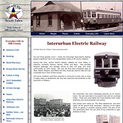Interurban Electric Railway, Hill County, Texas