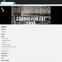 Cardio For Fat Loss: Interval Training Beats Out Low Intensity!