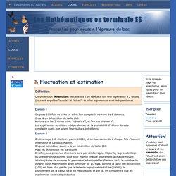 """""""Maths; Cours de terminale ES """"; Intervalles de fluctuation, de confiance"""