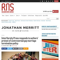 10/14/16: InterVarsity Press responds to authors' protest of controversial gay marriage termination policy