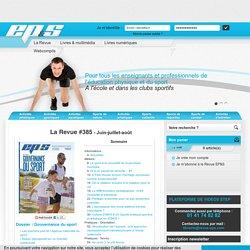 Revue EP&S N°385, intervenants éducation physique, pratique sportive, numéro EP&S n°385 - Revue EP&S