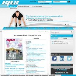 revue EP&S, intervenants éducation physique, pratique sportive, dernier numéro EP&S - Revue EP&S