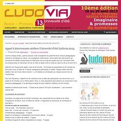 Appel à intervenants ateliers Université d'été Ludovia 2013