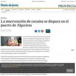 La intervención de cocaína se dispara en el puerto de Algeciras