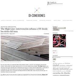 The High Line: intervención urbana o NY desde los rieles del tren
