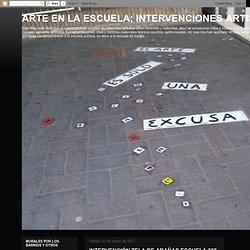 ARTE EN LA ESCUELA; INTERVENCIONES ARTISTICAS: INTERVENCIÓN TELA DE ARAÑAS ESCUELA 308 año 2008