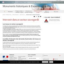 Intervenir dans un secteur sauvegardé - Monuments historiques & Espaces protégés