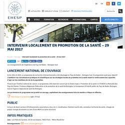 Intervenir localement en promotion de la santé – 29 mai 2017