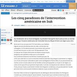 Débats : Les cinq paradoxes de l'intervention américaine en Irak