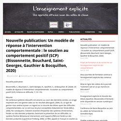 Nouvelle publication: Un modèle de réponse à l'intervention comportementale : le soutien au comportement positif (SCP) (Bissonnette, Bouchard, Saint-Georges, Gauthier & Bocquillon, 2020) – Enseignement Explicite