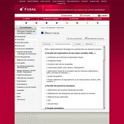Droit Fiscal - Domaines d'intervention - Cabinet d'avocats, droit des affaires. Conseil et contentieux.