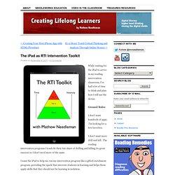The iPad as RTI Intervention Toolkit