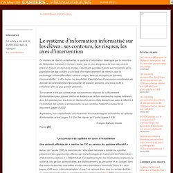 Le système d'information informatisé sur les élèves : ses contours, les risques, les axes d'intervention