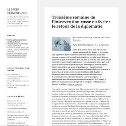 Troisième semaine de l'intervention russe en Syrie : le retour de la diplomatie