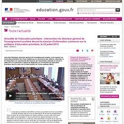 Actualité de l'éducation prioritaire : intervention du directeur général de l'enseignement scolaire devant la mission d'information commune sur la politique d'éducation prioritaire, le 23 juillet 2013