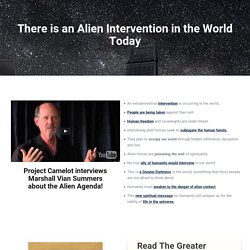 The Alien Intervention in the World Today - Begin to Explore the New Message