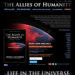 The Allies of Humanity - Extraterrestrial Intervention - Life in the Universe - Marshall Vian Summers