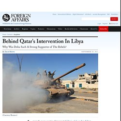 Behind Qatar's Intervention In Libya