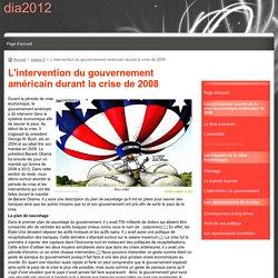 L'intervention du gouvernement américain durant la crise de 2008