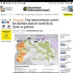 Turquie. Une intervention contre les Kurdes dans le nord de la Syrie se précise