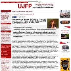 Intervention de Michèle Sibony pour l'UJFP au meeting contre l'islamophobie du 6 mars 2015 à la Bourse du Travail de Saint-Denis