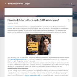 How to pick the Right Separation Lawyer?