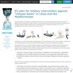 "EU plan for military intervention against ""refugee boats"" in Libya and the Mediterranean"