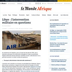 Libye : l'intervention militaire en questions