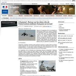 Chammal : Retour sur les dates clés de l'intervention militaire française au Levant