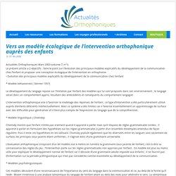 Vers un modèle écologique de l'intervention orthophonique auprès des enfants
