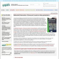 Actualités 2014 -Référentiel d'intervention « Promouvoir la santé en milieu pénitentiaire »
