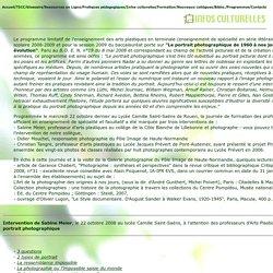 Intervention de Sabine Meïer, le 22 octobre 2008 au lycée Camille Saint-Saëns, à l'attention des professeurs d'Arts Plastiques de lycée à propos du portrait photographique