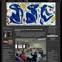 Centre de Loisirs de Revel: intervention en Arts Plastiques - Papiers en scène