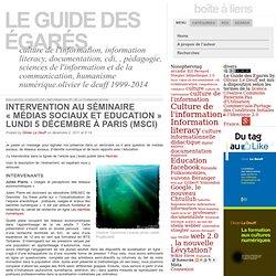 Intervention au séminaire «Médias sociaux et Education» Lundi 5 décembre à Paris (MSCI):