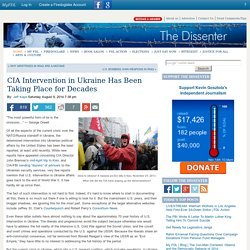 CIA Intervention in Ukraine Has Been Taking Place for Decades