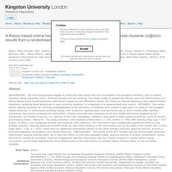 KINGSTON UNIVERSITY LONDON - 2014 - A theory-based online health behaviour intervention for new university students (U@Uni): results from a randomised controlled trial