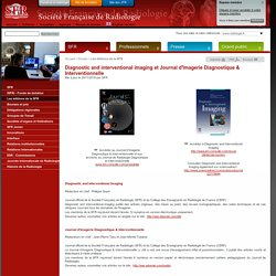 Diagnostic and interventional imaging et Journal d'Imagerie Diagnostique & Interventionnelle