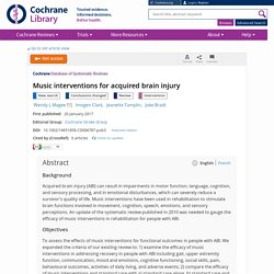 Music interventions for acquired brain injury - Magee - 2017 - The Cochrane Library