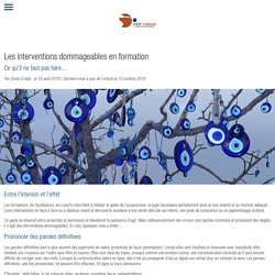 Les interventions dommageables en formation