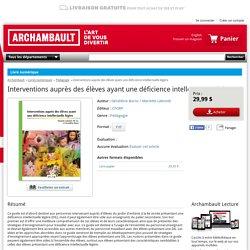Interventions auprès des élèves ayant une déficience intellectuelle légère : Géraldine Burns / Mariette Labonté