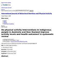 Do physical activity interventions in Indigenous people in Australia and New Zealand improve activity levels and health outcomes? A systematic review