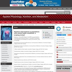 Nutrition interventions in populations with mental health conditions: a scoping review - Applied Physiology, Nutrition, and Metabolism