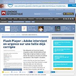 Flash Player : Adobe intervient en urgence sur une faille déjà corrigée